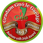 Gradam Gno le Gaeilge/Business with Irish Award Nominee